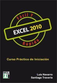 excel 2010 fácil y rápido (ebook)-luis navarro-9788415033936