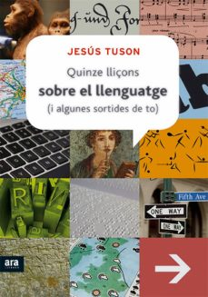 quinze lliçons sobre el llenguatge (i algunes sortides de to) (ebook)-jesus tuson-9788415224136