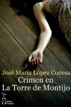 Ebook descarga gratuita samacheer kalvi 10mo libros pdf CRIMENE EN LA TORRE DE MONTIJO iBook 9788415353836