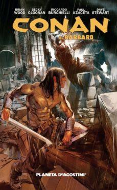 conan el barbaro nº 4: legendario guerrero-brian wood-9788416051236