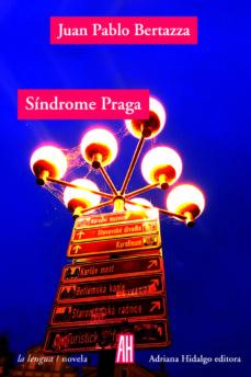 Ebook gratuito para descargar en pdf SINDROME DE PRAGA (Spanish Edition) 9788416287536