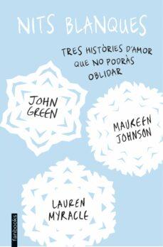 Google libros gratis pdf descarga gratuita NITS BLANQUES  de JOHN GREEN in Spanish