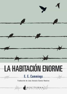 Descargas gratuitas de libros de unix. LA HABITACION ENORME 9788416858736 en español de EDWARD ESTLIN CUMMINGS DJVU PDF FB2