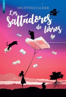 Descarga gratuita de libros de texto en alemán LOS SALTADORES DE LIBROS en español  9788416973736 de MECHTHILD GLÄSER