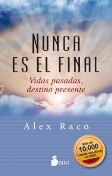 nunca es el final-alex raco-9788417399436