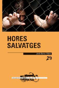 Descarga de jar de ebook móvil HORES SALVATGES 9788417588236 de JORDI SIERRA I FABRA in Spanish