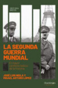 Elmonolitodigital.es La Segunda Guerra Mundial: El Mayor Conflicto Belico De La Historia Image