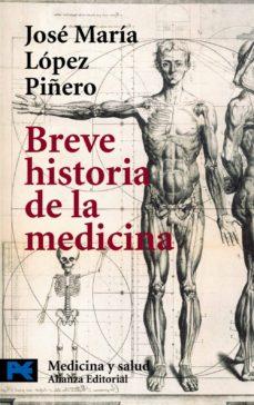 BREVE HISTORIA DE LA MEDICINA | JOSE MARIA LOPEZ PIÑERO
