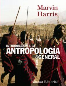 introduccion a la antropologia general (7ª ed.)-marvin harris-9788420643236