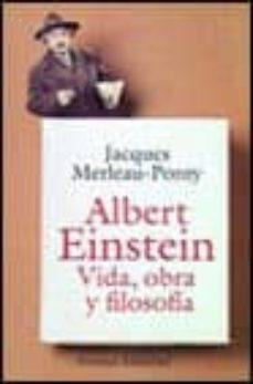 Chapultepecuno.mx Albert Einstein: Vida, Obra Y Filosofia Image