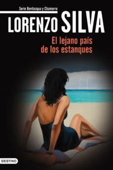 el lejano país de los estanques (ebook)-lorenzo silva-9788423344536