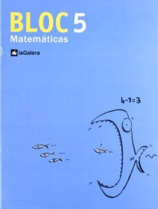 BLOC MATEMATICAS 5 - VV.AA. | Triangledh.org