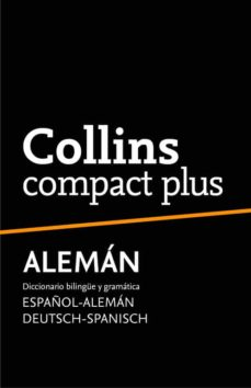 Descargar COLLINS COMPACT PLUS ALEMAN: ESPAÃ'OL-ALEMAN ALEMAN-ESPAÃ'OL gratis pdf - leer online