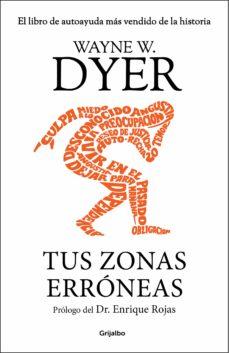 tus zonas erróneas-wayne w. dyer-9788425352836