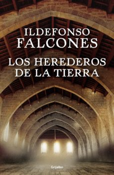Descargar ebook para pc LOS HEREDEROS DE LA TIERRA  9788425354236 de ILDEFONSO FALCONES