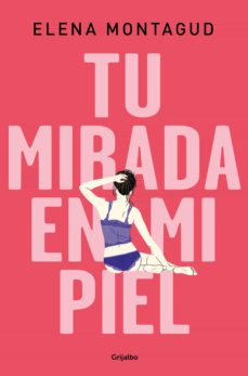 Descargar gratis pdf ebook finder TU MIRADA EN MI PIEL de ELENA MONTAGUD iBook in Spanish