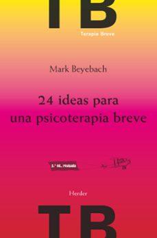 Inmaswan.es 24 Ideas Para Una Psicoterapia Breve (2ª Ed.) Image