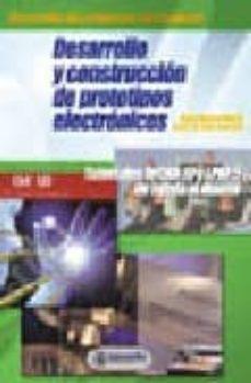 Descargar DESARROLLO Y CONSTRUCCION DE PROTOTIPOS ELECTRONICOS: TUTORIALES ORCAD 10 Y LPKF 5 DE AYUDA AL DISEÃ'O gratis pdf - leer online