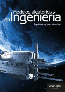 Descargas de libros electrónicos gratis en Google pdf METODOS ALEATORIOS EN INGENIERIA ePub MOBI DJVU en español 9788428337236