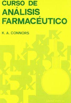 Descarga gratuita de audiolibros para ipod CURSO DE ANALISIS FARMACEUTICO: ENSAYO DEL MEDICAMENTO 9788429171136 de K. CONNORS