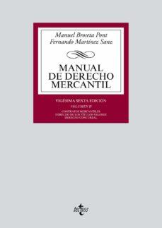 Descargar MANUAL DE DERECHO MERCANTIL: VOL. II. CONTRATOR MERCANTILES. DERECHO DE LOS TITULOS-VALORES. DERECHO CONCURSAL. gratis pdf - leer online