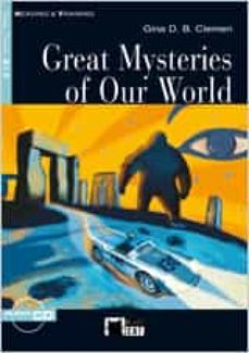 Descargar libros gratis en línea en formato pdf. GREAT MYSTERIES OF OUR WORLD (ELEMENTARY)(WITH AUDIO CD) de GINA D.B. CLEMEN 9788431680336 iBook FB2 en español