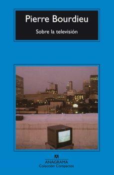 Descargar SOBRE LA TELEVISION gratis pdf - leer online