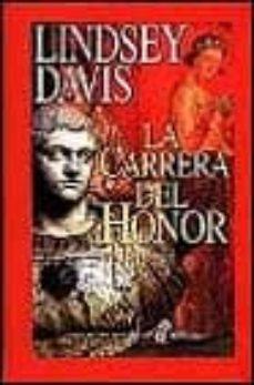 la carrera del honor-lindsey davis-9788435006736