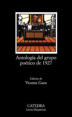 antologia del grupo poetico de 1927 (17ª ed.)-9788437600536
