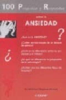 Inmaswan.es 100 Preguntas Y Respuestas Sobre La Ansiedad Image