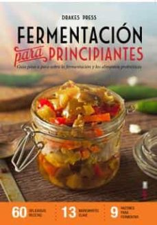 Inmaswan.es Fermentacion Para Principiantes: Guia Paso A Paso Sobre Fermentacion Y Alimentos Probioticos Image