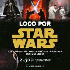 Descargar LOCO POR STAR WARS gratis pdf - leer online