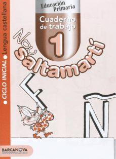 Carreracentenariometro.es Nou Saltamarti. Cuaderno De Trabajo 1: Lengua Castellana, 1º Educ Acion Primaria (Catalunya/baleares) Image