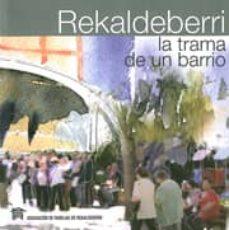 Geekmag.es Rekaldeberri: La Trama De Un Barrio Image