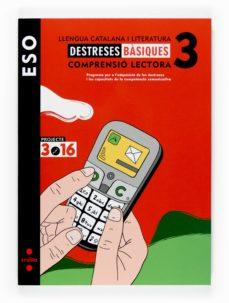 Followusmedia.es Ll. Catalana I Lit. Quad. Destreses Bàsiques. Comprensió Lectora 1. Proj. 3.16 3º Eso Catala Image