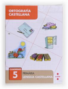 ortografía castellana 5 2º primaria-9788466133036