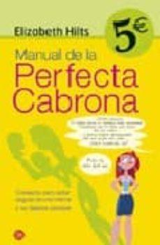 Cdaea.es Manual De La Perfecta Cabrona: Consejos Para Estar Segura De Una Misma Y No Dejarse Pisotear Image
