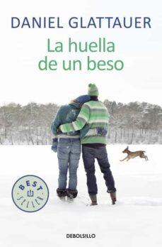 Ebook psp descarga gratuita LA HUELLA DE UN BESO de DANIEL GLATTAUER (Spanish Edition) iBook RTF 9788466331036