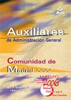 Elmonolitodigital.es Auxiliares De Administracion General De La Comunidad De Madrid: T Est Y Examenes Resueltos Image