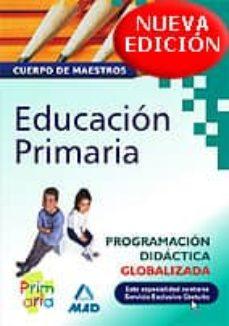 Lofficielhommes.es Cuerpo De Maestros. Educacion Primaria. Programacion Didactica Gl Obalizada Image