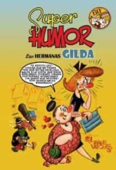 super humor clasicos nº8: las hermanas gilda, 60º aniversario-manuel vazquez-9788466641036