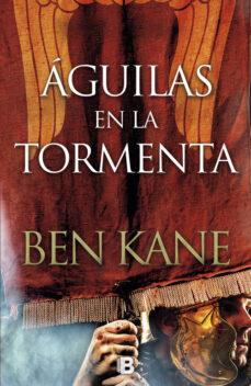 aguilas en la tormenta (serie aguilas de roma 3)-ben kane-9788466662536