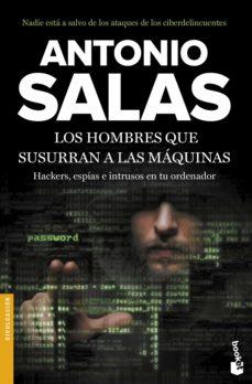 Descargar LOS HOMBRES QUE SUSURRAN A LAS MAQUINAS gratis pdf - leer online