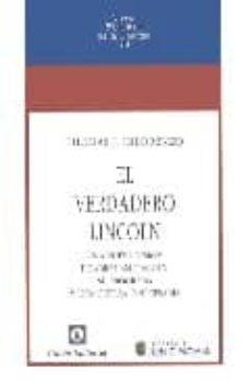 el verdadero lincoln: una nueva mision-tomas j. di lorenzo-9788472094536