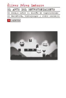 el arte del entretenimiento-oliver perez latorre-9788475849836