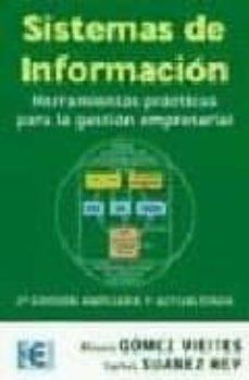 Descargar SISTEMAS DE INFORMACION: HERRAMIENTAS PRACTICAS PARA LA GESTION E MPRESARIAL gratis pdf - leer online
