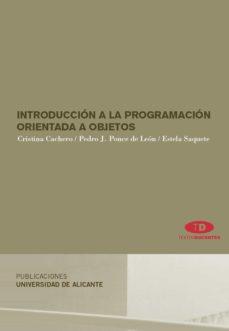Descargar INTRODUCCION A LA PROGRAMACION ORIENTADA A OBJETOS gratis pdf - leer online