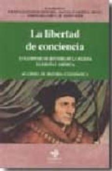 Srazceskychbohemu.cz La Libertad De Conciencia (Xvii Simposio De Historia De La Iglesi A En España Y America. Academia De Historia Eclesiastica) Image