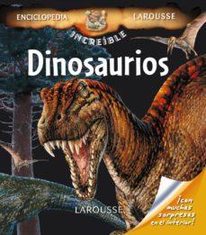 Emprende2020.es Dinosaurios (Enciclopedia Increible Larousse) Image
