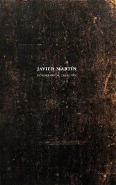 cuaderno de creación-javier martin-9788480815536